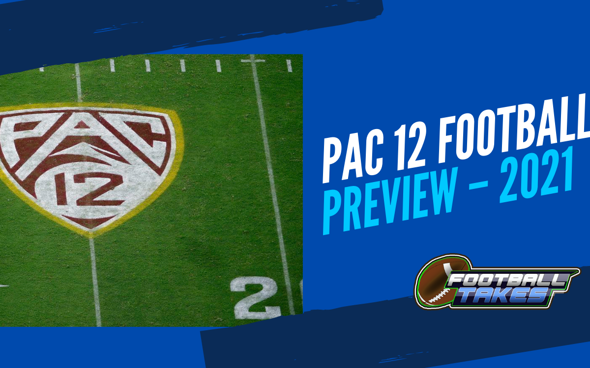 Pac 12 Football Preview for 2021
