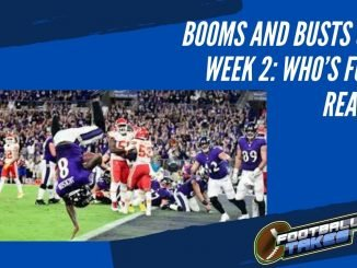 Booms and Busts of Week 2 Who's for Real