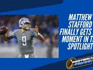 Matthew Stafford Finally Gets his Moment in the Spotlight