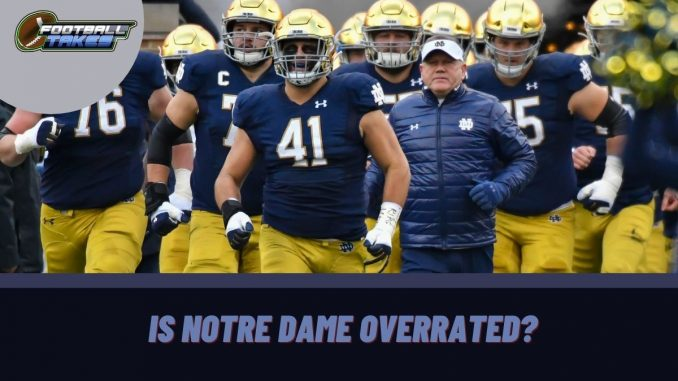 (NCAAF Opinion) Notre Dame is Overrated