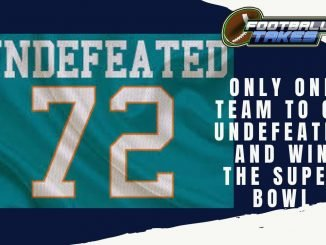 Only One Team to Go Undefeated and Win the Super Bowl
