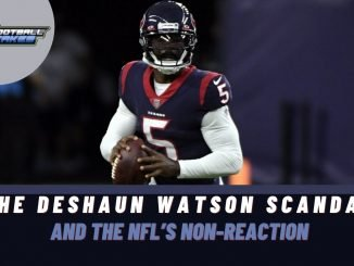 The NFL's Non-Reaction to the Deshaun Watson Scandal Is Very Telling