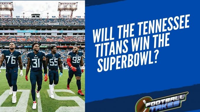 Will the Tennessee Titans be Super Bowl contenders this year