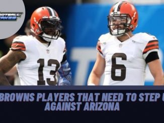 3 Browns Players That Need to Step Up Against Arizona