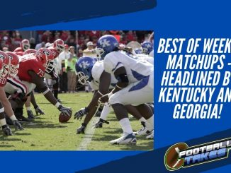 Best of Week 7 matchups - Headlined by Kentucky and Georgia!
