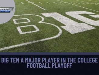 Big Ten a Major Player in the College Football Playoff