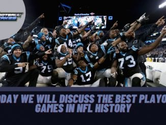 Today we will discuss the best playoff games in NFL history