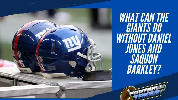 What Can the Giants Do Without Daniel Jones and Saquon Barkley